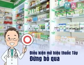 Điều kiện mở hiệu thuốc Tây – Đừng bỏ qua